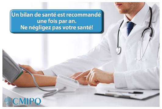 Le bilan de santé de la CMIPQ est rapide et complet